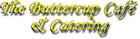 The Buttercup Cafe and Catering
